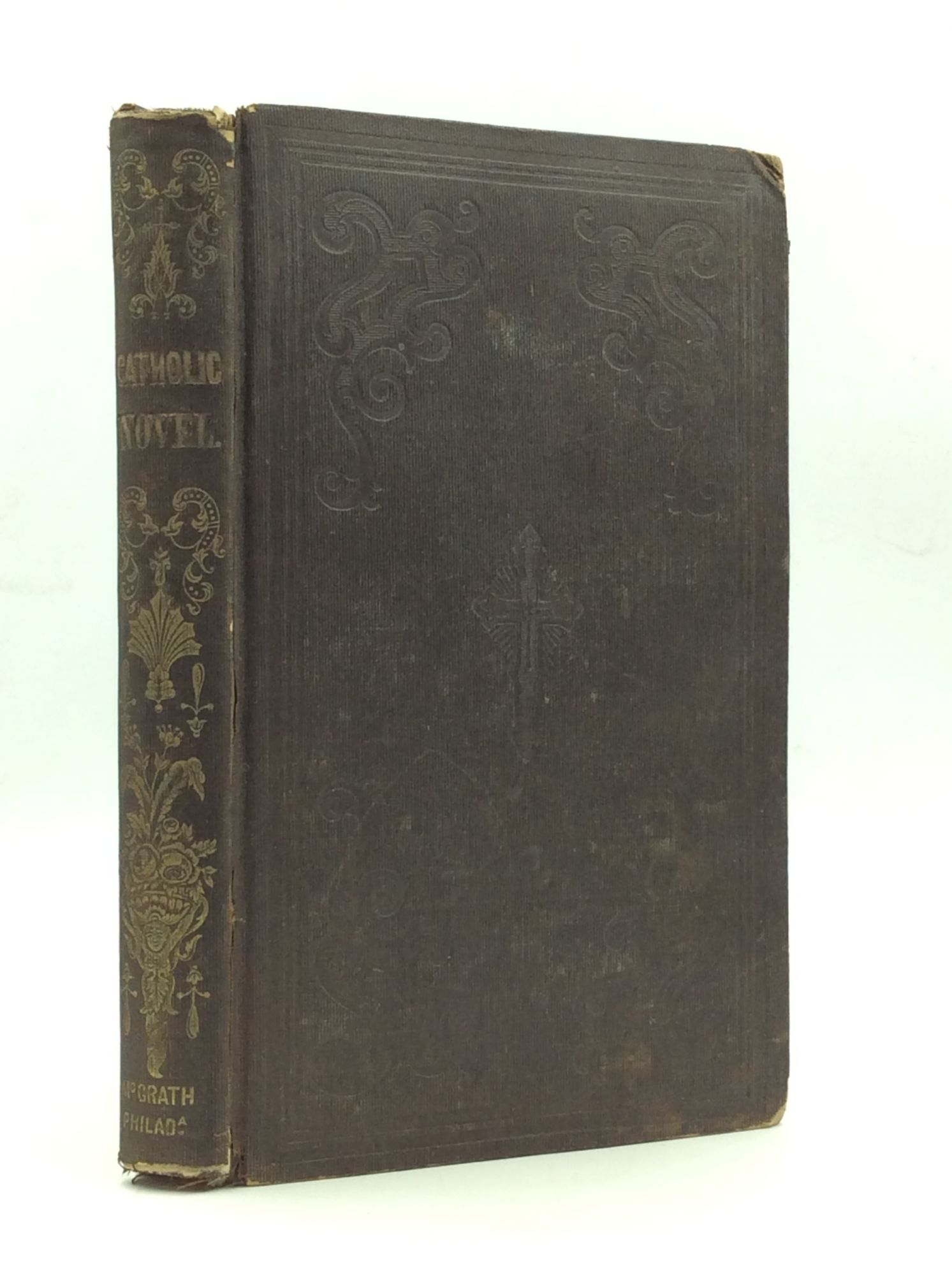 HENRY DIGBY BESTE - Poverty and the Baronet's Family: A Catholic Novel