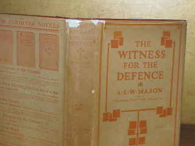 THE WITNESS FOR THE DEFENCE. A E. W. Mason.