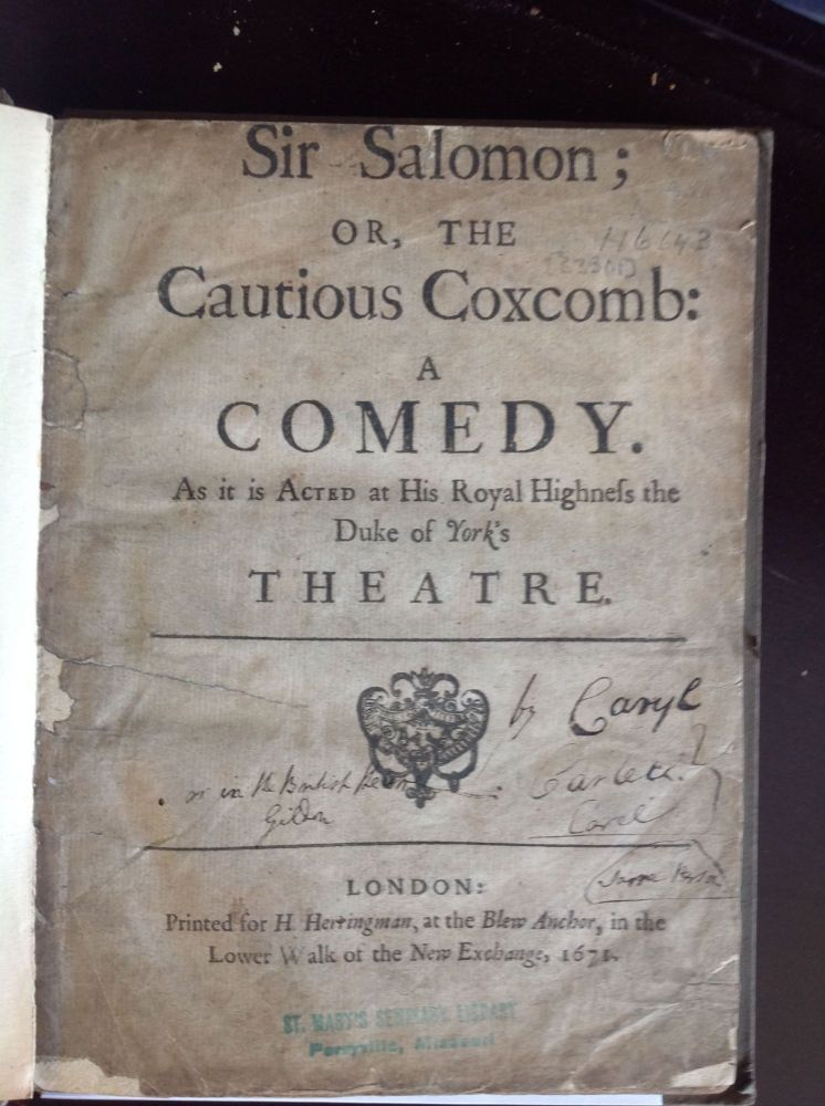 SIR SALOMON or The Cautious Coxcomb. John Caryll.