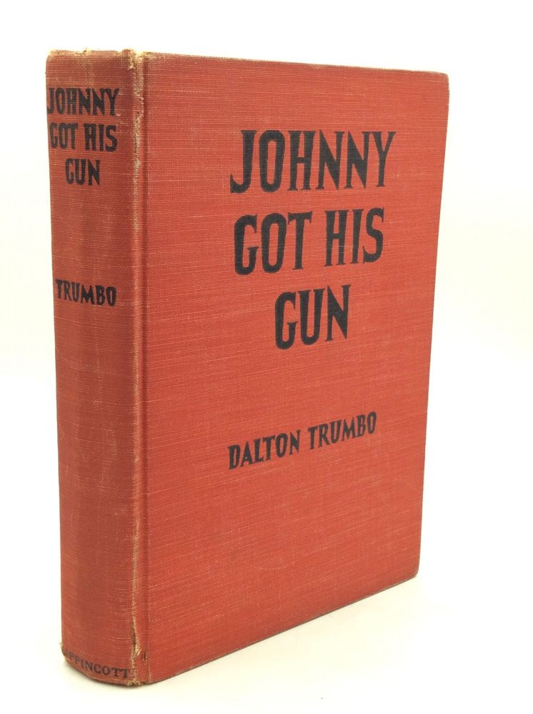 JOHNNY GOT HIS GUN. Dalton Trumbo.