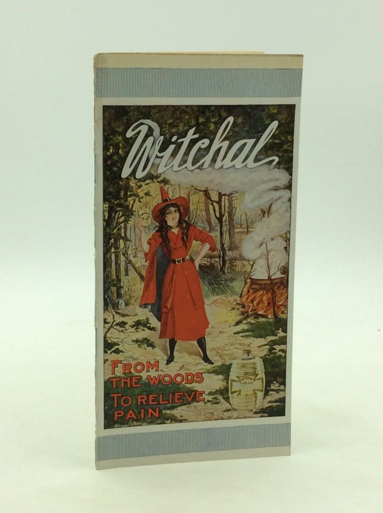 WITCHAL ALL WITCH HAZEL: From the Woods to Relieve Pain. Witchal.