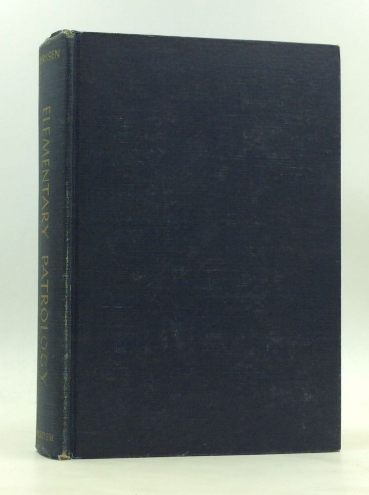 ELEMENTARY PATROLOGY: The Writings of the Fathers of the Church. Aloys Dirksen.