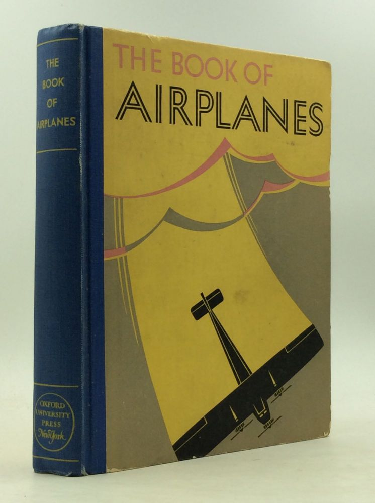 THE BOOK OF AIRPLANES. J W. Iseman, Sloan Taylor.