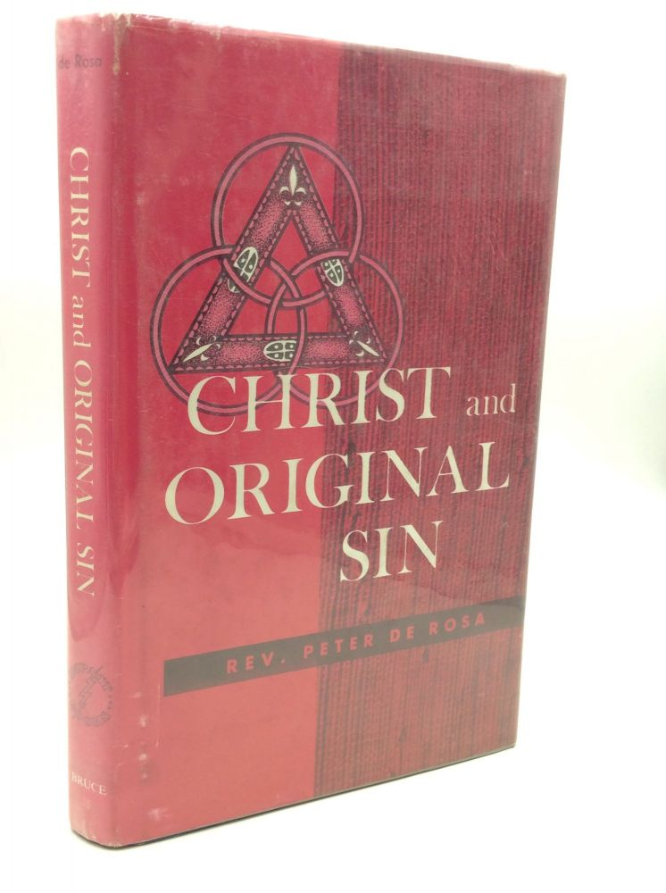 CHRIST AND ORIGINAL SIN. Rev. Peter de Rosa.