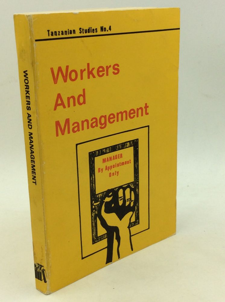 WORKERS AND MANAGEMENT. Henry Mapolu.