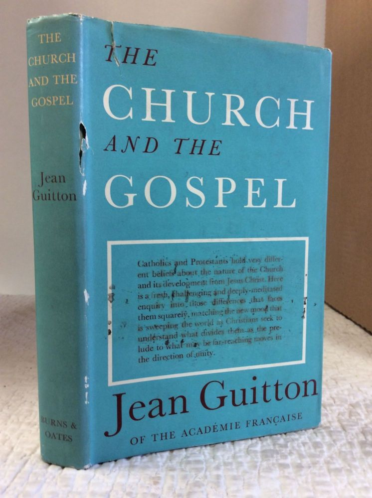 THE CHURCH AND THE GOSPEL. Jean Guitton.