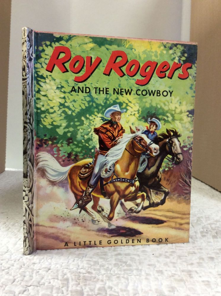 ROY ROGERS AND THE NEW COWBOY. A N. Bedford.