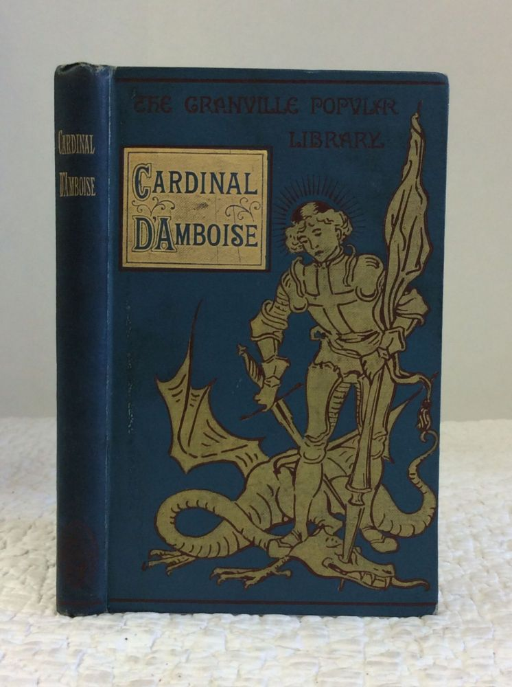 CARDINAL D'AMBOISE; OR, THE STORY OF A BELL