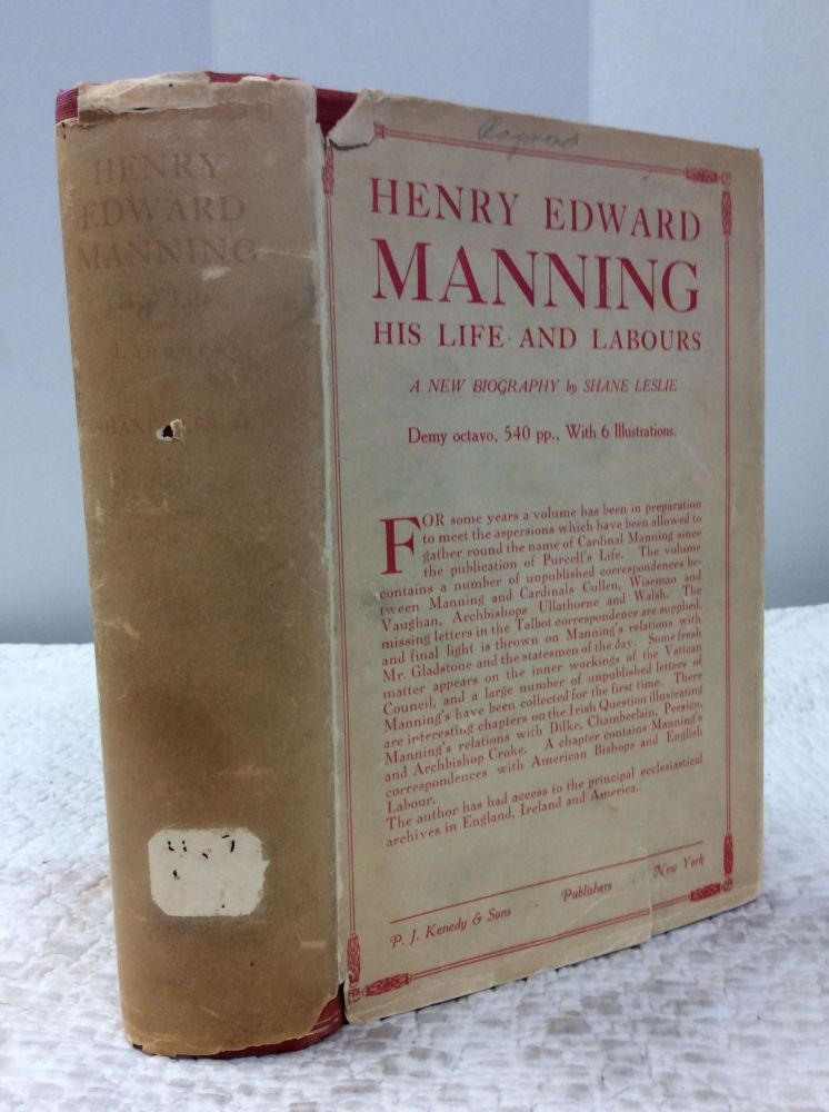 HENRY EDWARD MANNING: His Life and Labours. Shane Leslie.