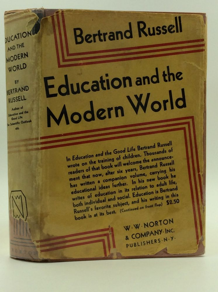 EDUCATION AND THE MODERN WORLD. Bertrand Russell.
