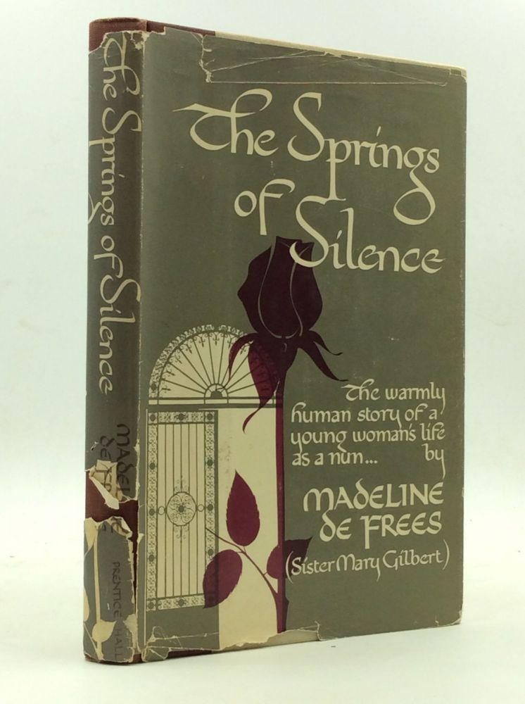THE SPRINGS OF SILENCE. Madeline DeFrees.