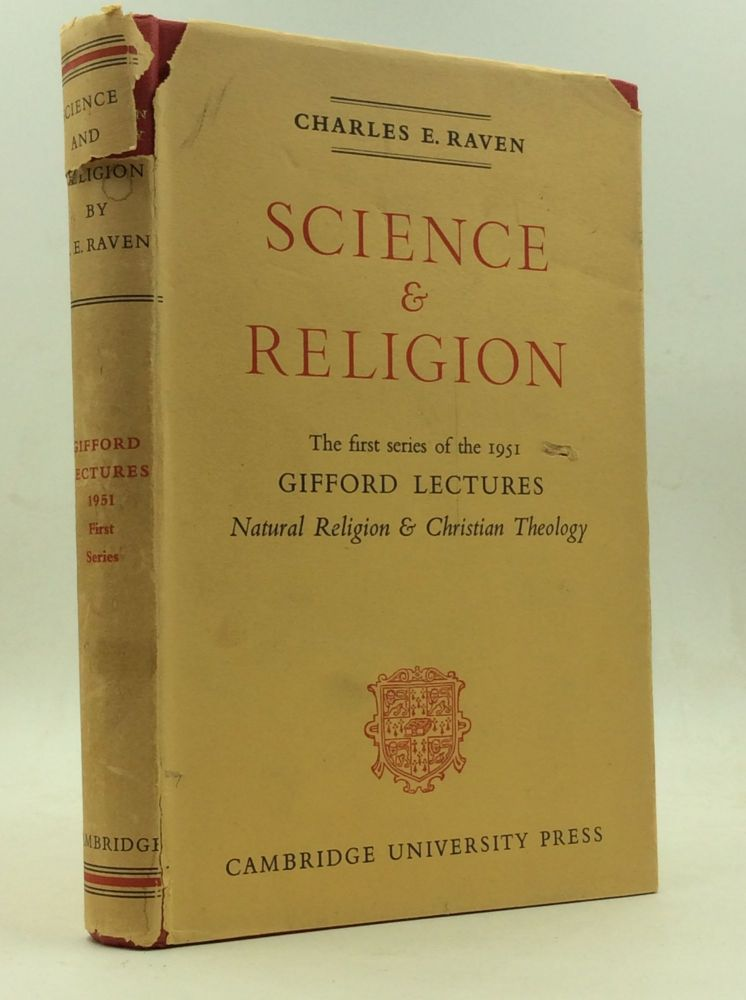 NATURAL RELIGION AND CHRISTIAN THEOLOGY. Charles E. Raven.