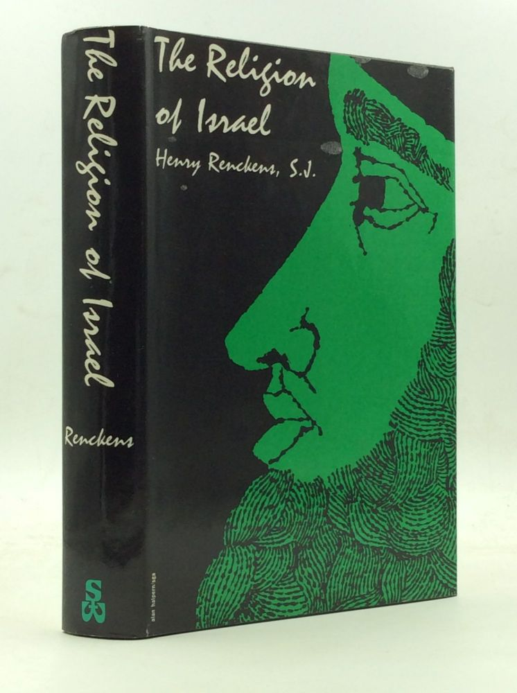 THE RELIGION OF ISRAEL. Henry Renckens.