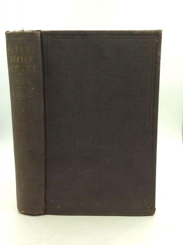 REPORT OF THE COMMISSIONER OF PATENTS FOR THE YEAR 1864: Arts and Manufactures, Volume II