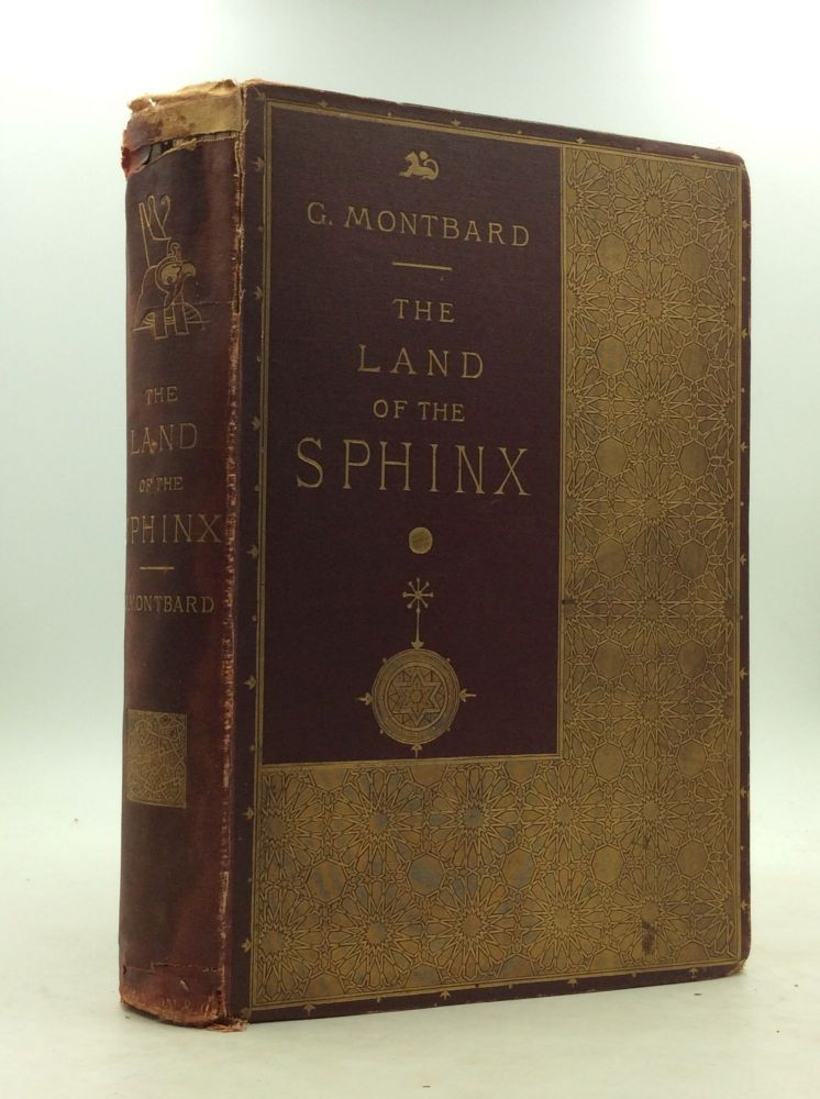 THE LAND OF THE SPHINX. G. Montbard.