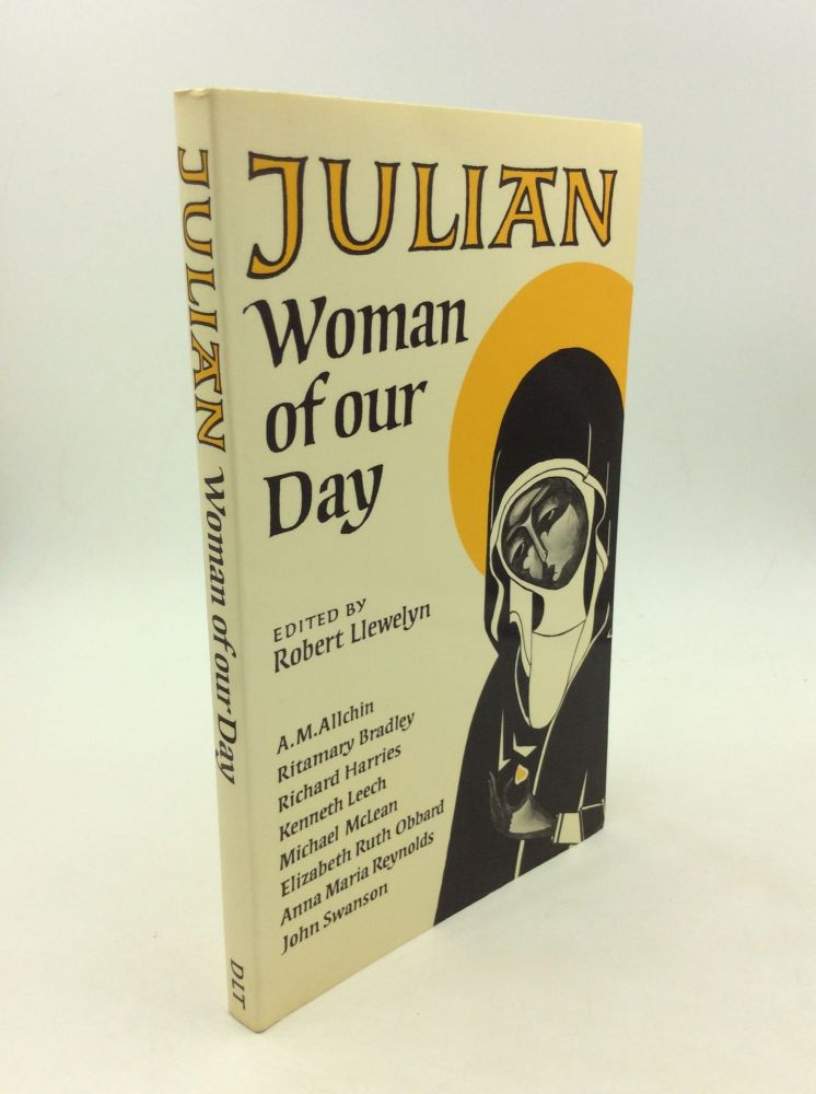JULIAN: Woman of Our Day. ed Robert Llewelyn.