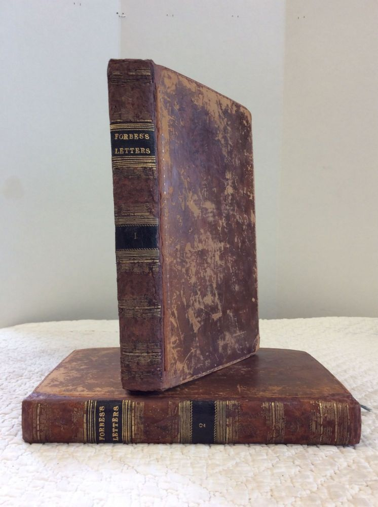 LETTERS FROM FRANCE: Written in the Years 1803 and 1804. James Forbes.