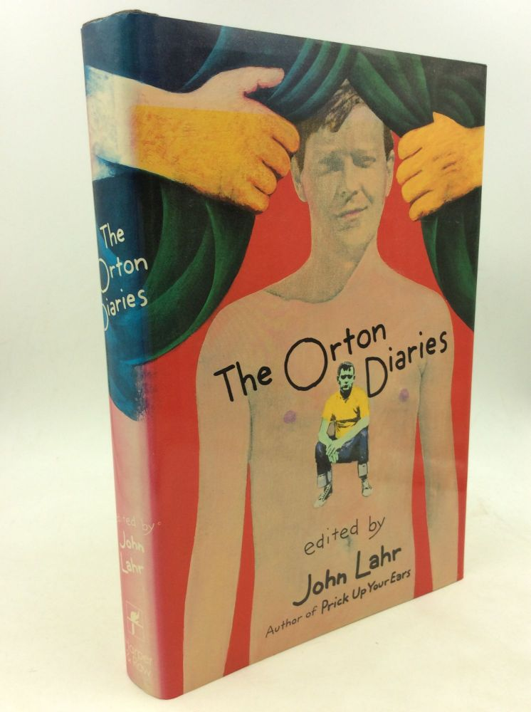 THE ORTON DIARIES Including the Correspondence of Edna Welthorpe and Others. ed John Lahr.