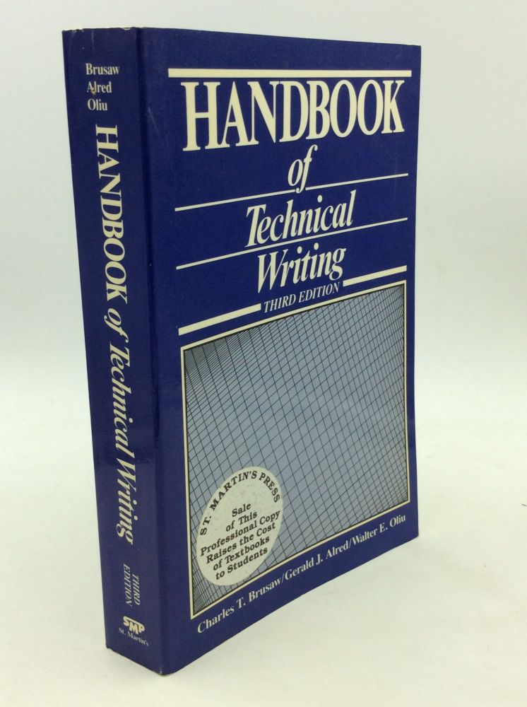 HANDBOOK OF TECHNICAL WRITING. Gerald G. Alred Charles T. Brusaw, Walter E. Oliu.