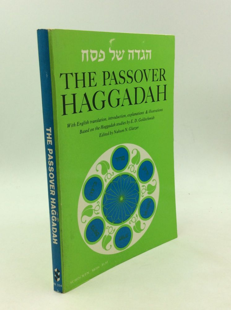 THE PASSOVER HAGGADAH with English Translation, Introduction and Commentary. E D. Goldschmidt.
