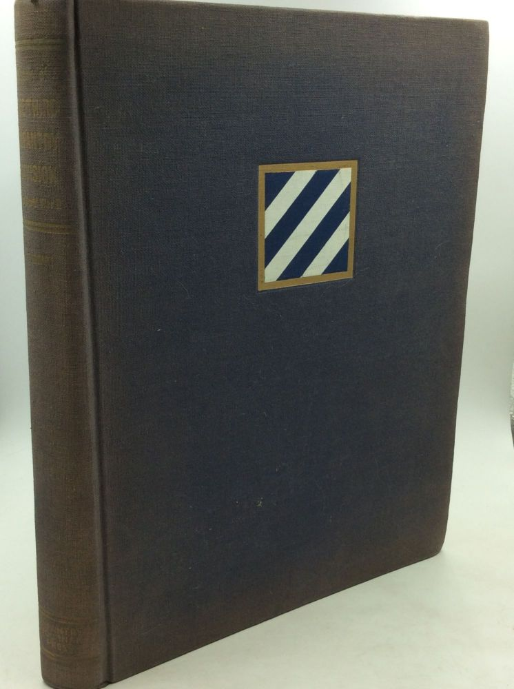 HISTORY OF THE THIRD INFANTRY DIVISION IN WORLD WAR II. ed Donald G. Taggart.