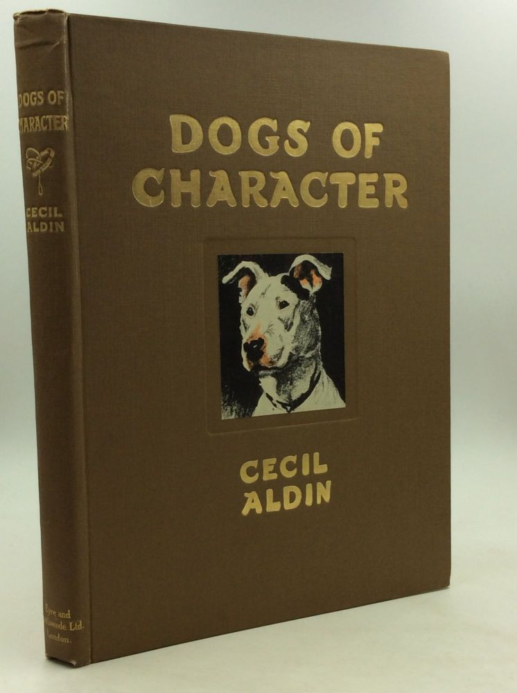 DOGS OF CHARACTER. Cecil Aldin.
