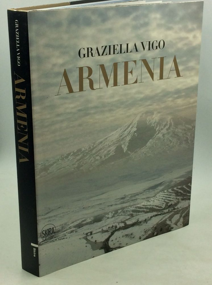 ARMENIA: The Sacred Land, the Cradle of Christianity. Graziella Vigo.