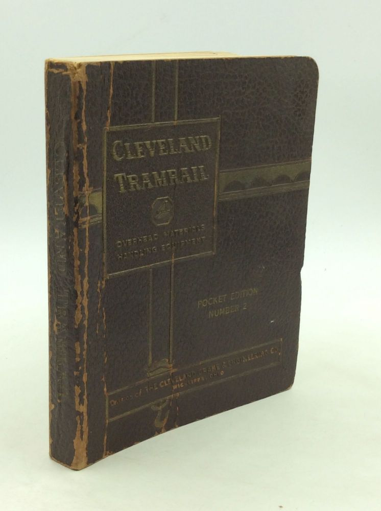 CLEVELAND TRAMRAIL POCKET EDITION CATALOG AND ENGINEERING MANUAL. Cleveland Tramrail.