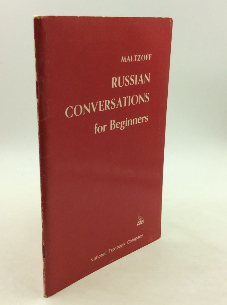 RUSSIAN CONVERSATIONS FOR BEGINNERS. Nicholas Maltzoff.