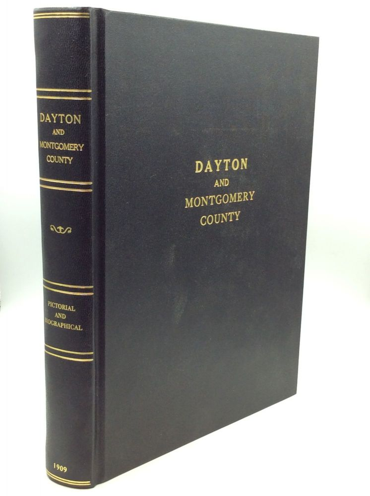 DAYTON AND MONTGOMERY COUNTY Pictorial and Biographical De Luxe Supplement