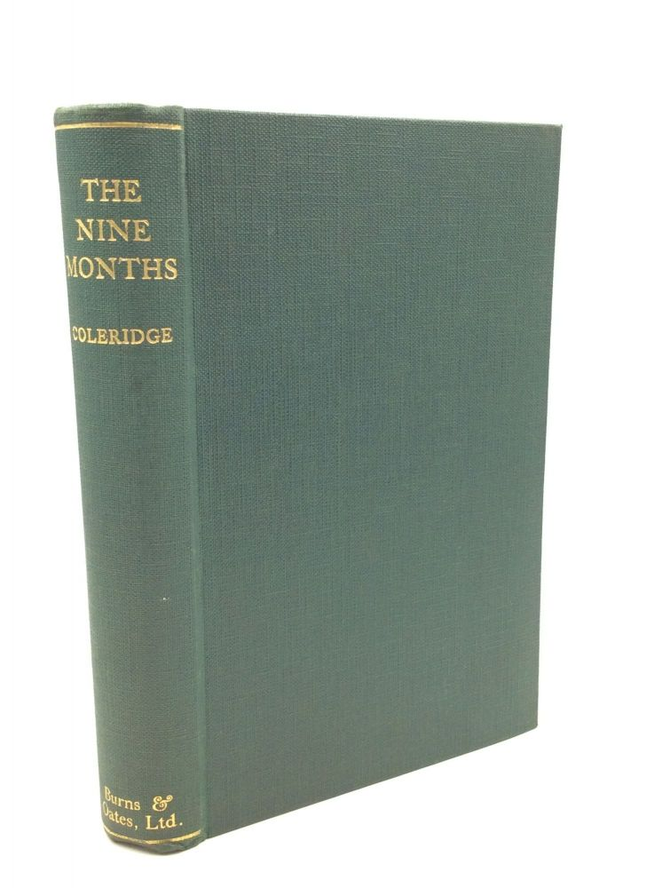 THE NINE MONTHS: The Life of Our Lord in the Womb. Henry James Coleridge.