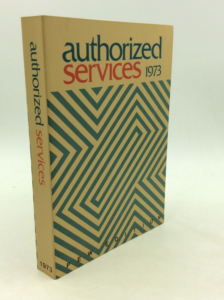 AUTHORIZED SERVICES 1973. Episcopal Church.