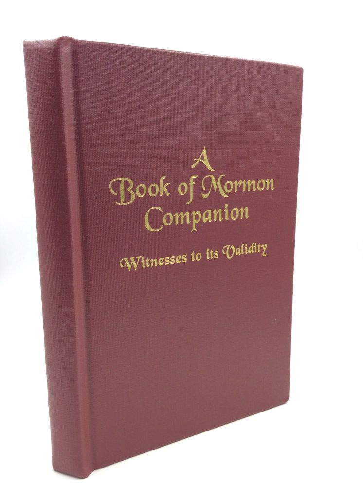A BOOK OF MORMON COMPANION: Witnesses to Its Validity. Apostle Donald McIndoo.
