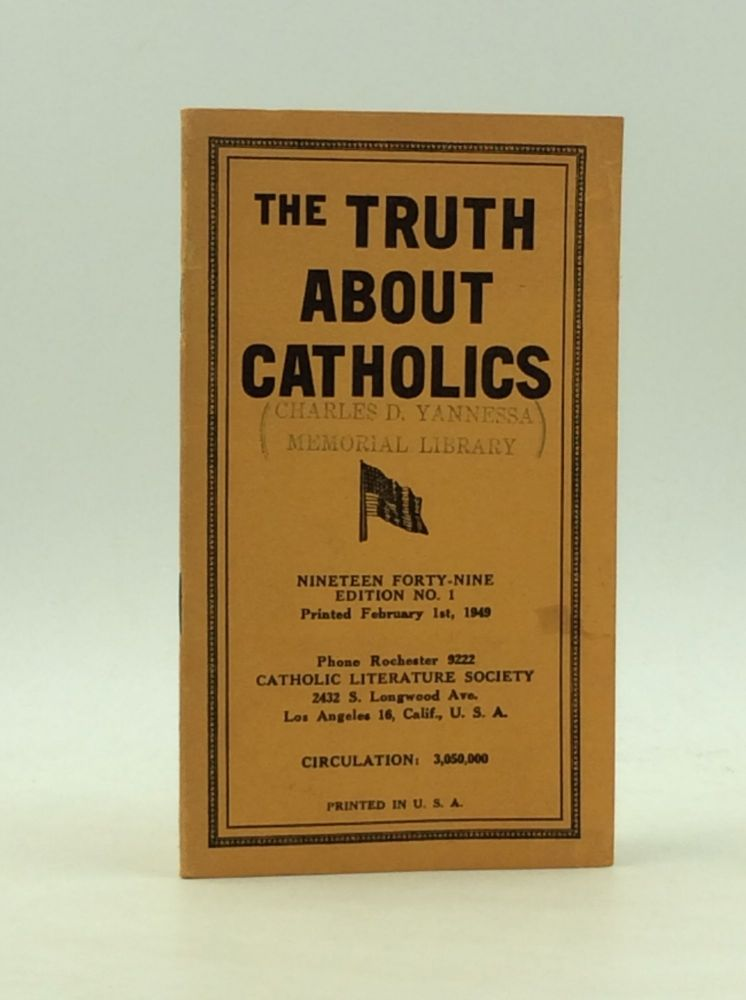 THE TRUTH ABOUT CATHOLICS