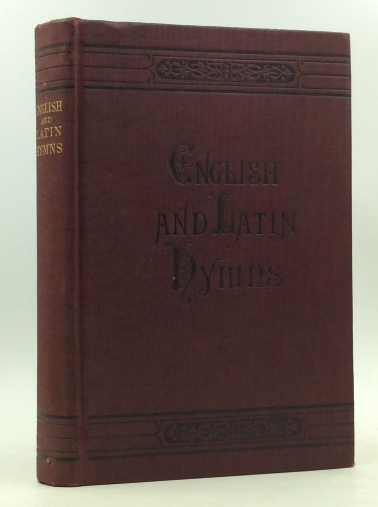 ENGLISH AND LATIN HYMNS or Harmonies to Part I of the Roman Hymnal, for the Use of Congregations, Schools, Colleges and Choirs. comp Rev. J. B. Young.