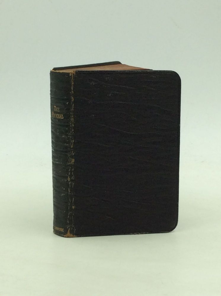 THE HYMNAL Revised and Enlarged: As Adopted by the General Convention of the Protestant Episcopal Church in the United States of America in the Year of Our Lord 1892. Episcopal Church.