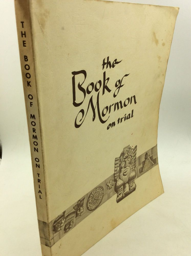 "THE BOOK OF MORMON ON TRIAL: Based on the ""Trial of the Stick of Joseph"" by Jack West. comp John W. Rich."