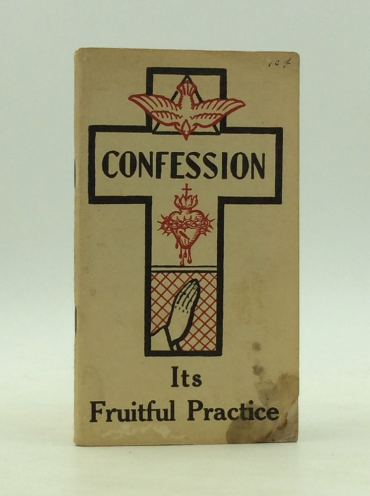 CONFESSION, ITS FRUITFUL PRACTICE