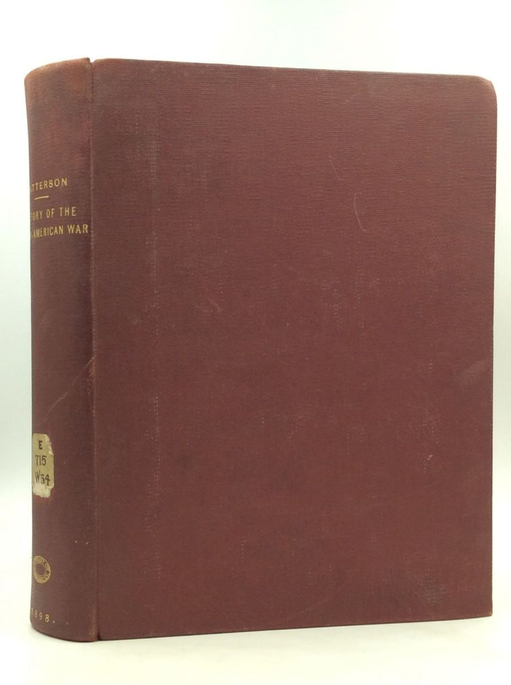 HISTORY OF THE SPANISH-AMERICAN WAR Embracing a Complete Review of Our Relations with Spain. Henry Watterson.
