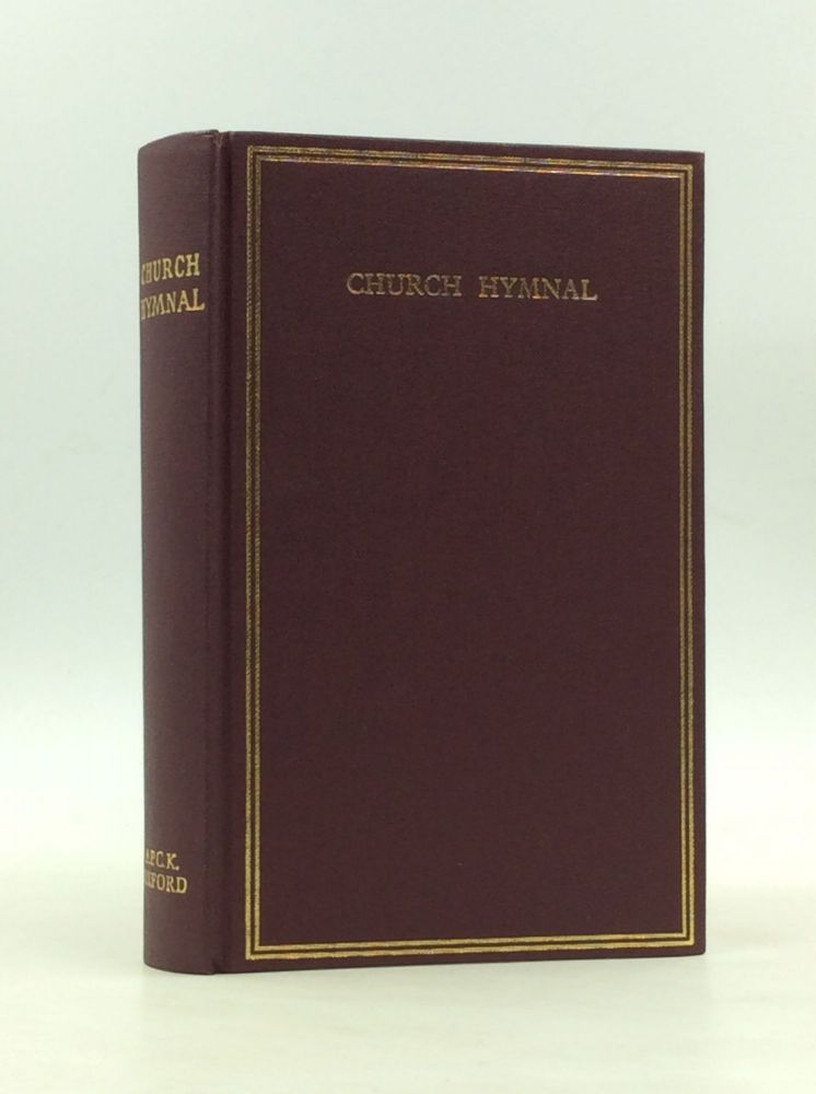 CHURCH HYMNAL: New and Revised Edition. General Synod of the Church of Ireland.