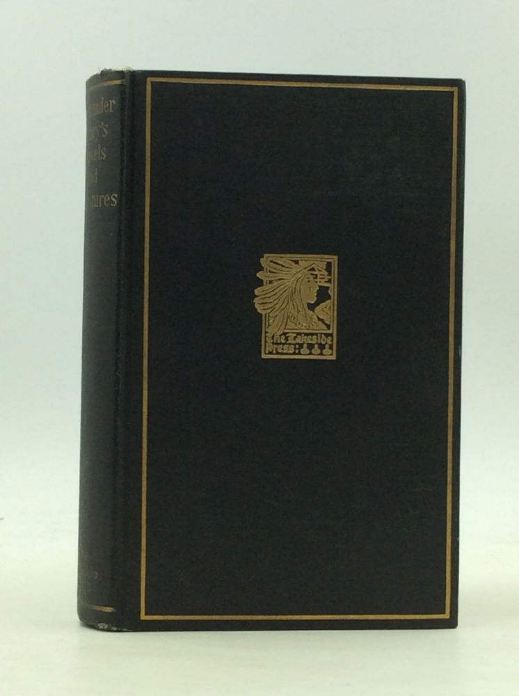 ALEXANDER HENRY'S TRAVELS AND ADVENTURES in the Years 1760-1776. Alexander Henry, ed Milo Milton Quaife.