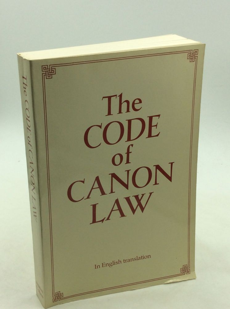THE CODE OF CANON LAW in English Translation. The Canon Law Society of Great Britain and Ireland.