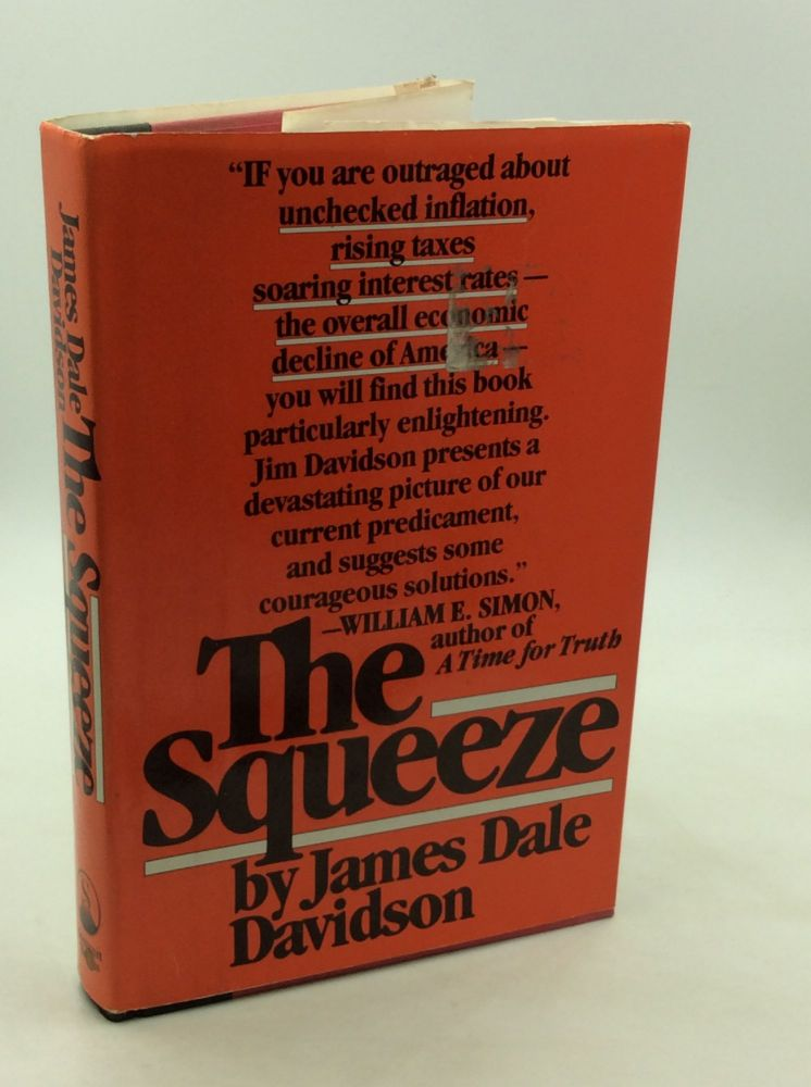 THE SQUEEZE. James Dale Davidson.
