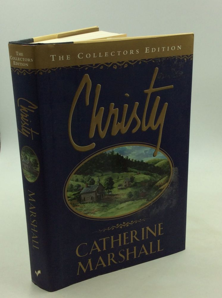 CHRISTY: The Collectors Edition. Catherine Marshall.
