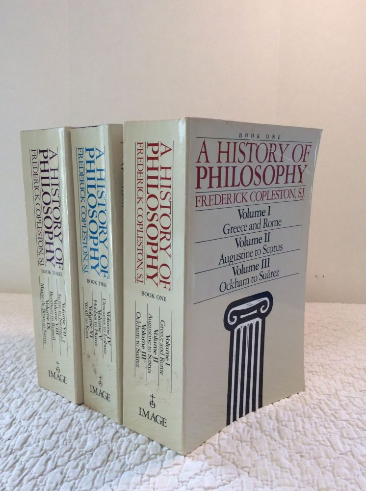 A HISTORY OF PHILOSOPHY (9 volumes in 3 books). Frederick Copleston.