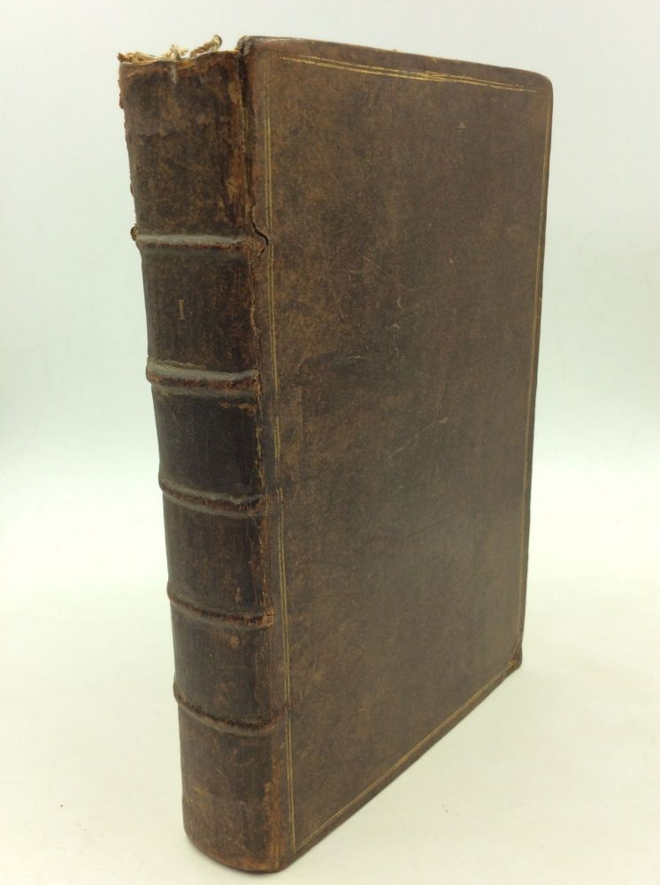 THE ROMAN HISTORY, from the Building of the City, to the Perfect Settlement of the Empire by Augustus Caesar: Containing the Space of 727 Years. Design'd as Well for the Understanding of the Roman Authors, as the Roman Affairs [Volume I]. Laurence Echard.