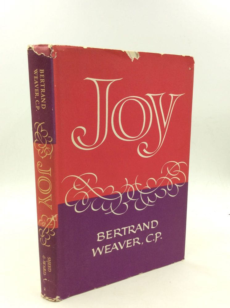 JOY. Bertrand Weaver.