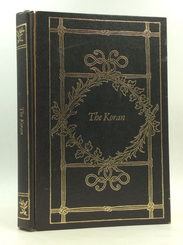 THE KORAN: An Edition Prepared for English Readers; Being an Arrangement in Chronological Order from the Translations of Edward W. Lane, Stanley Lane-Poole & A.H.G. Sarwar