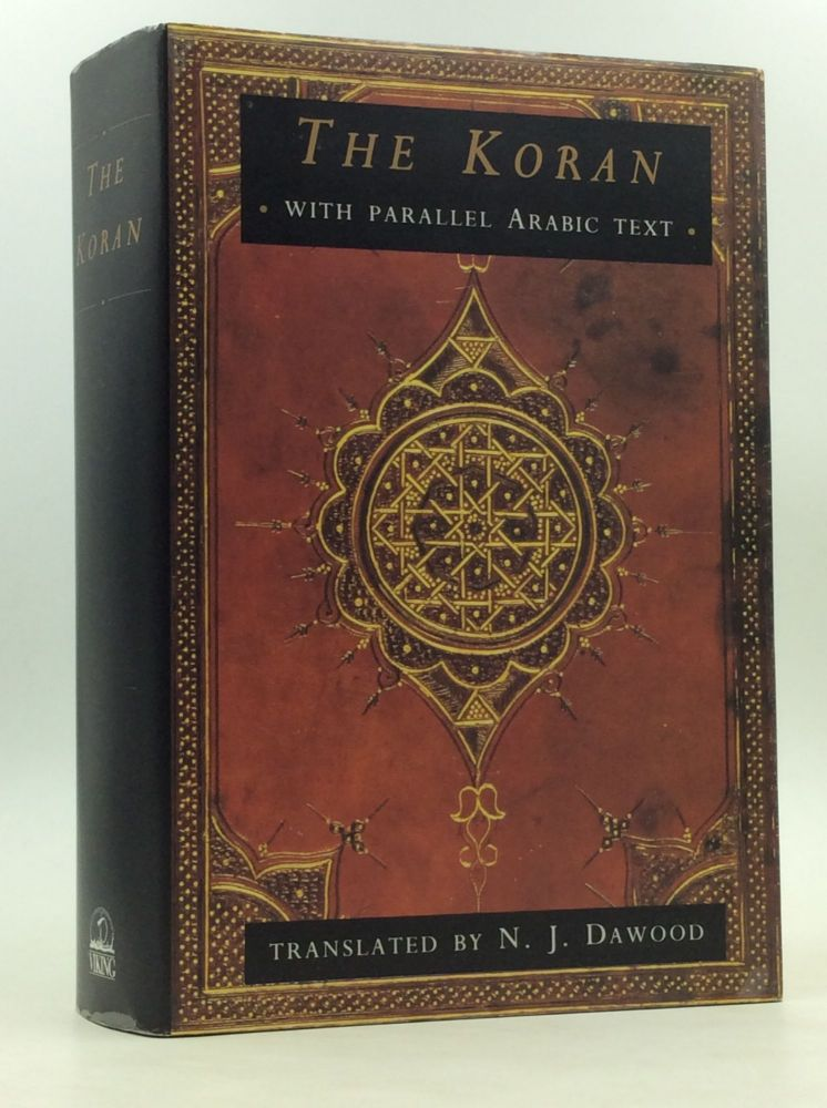 THE KORAN with a Parallel Arabic Text. N J. Dawood.