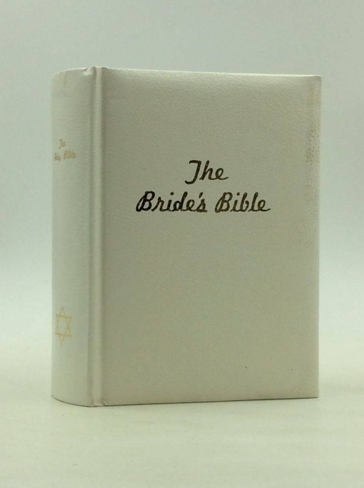 THE BRIDE'S BIBLE: The Holy Bible Translated in Accordance with Jewish Tradition